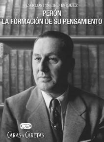 Perón. La formación de su pensamiento