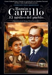 """""""Ramón Carrillo» El médico del pueblo"""