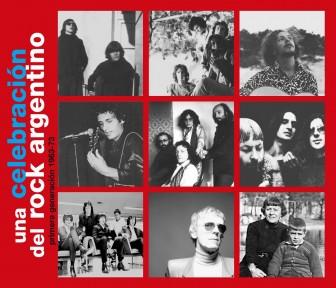 Una celebración del Rock Argentino. primera generación 1963-1973