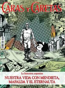Nuestra vida con Mendieta, Mafalda y El Eternauta