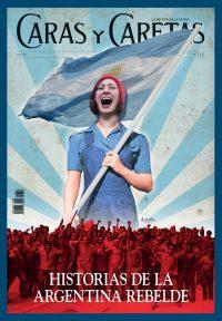 HISTORIAS DE LA ARGENTINA REBELDE